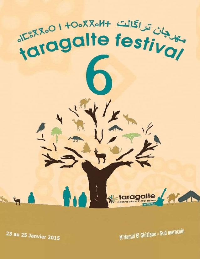 M'Hamid El Ghizlane - Sud Maroc  6ème édition du Festival Taragalte  23 au 25 janvier 2015  et coup d'envoi de la 2ème Car...
