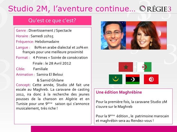 Studio 2M, l'aventure continue…        Qu'est ce que c'est? Genre : Divertissement / Spectacle Horaire : Samedi 21h15 Fréq...