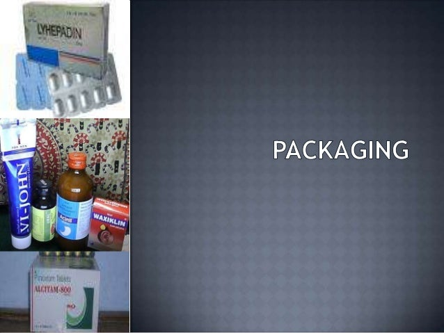  Defn :-        Art & science of enclosing protecting  products for distn, storage, sale & use. Package label- Written, ...