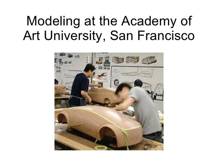 Modeling at the Academy of Art University, San Francisco