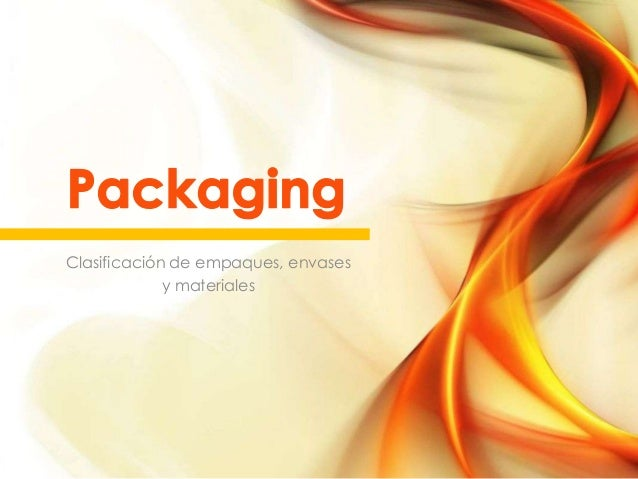 Clasificación de empaques, envases y materiales