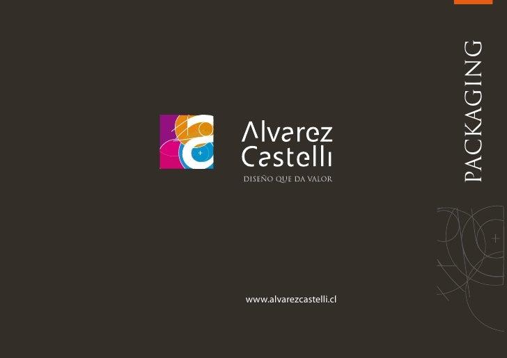 www.alvarezcastelli.cl                              Presentación temática                           PACKAGING