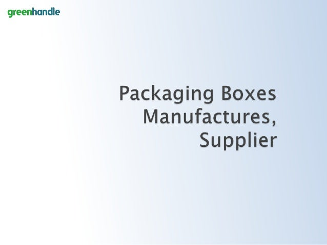 Packaging boxes Manufacturers,suppliers from India