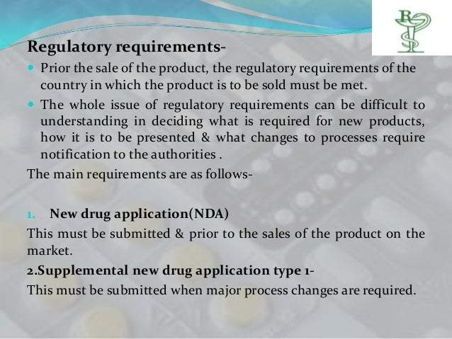 Regulatory requirements- Prior the sale of the product, the regulatory requirements of the  country in which the product ...