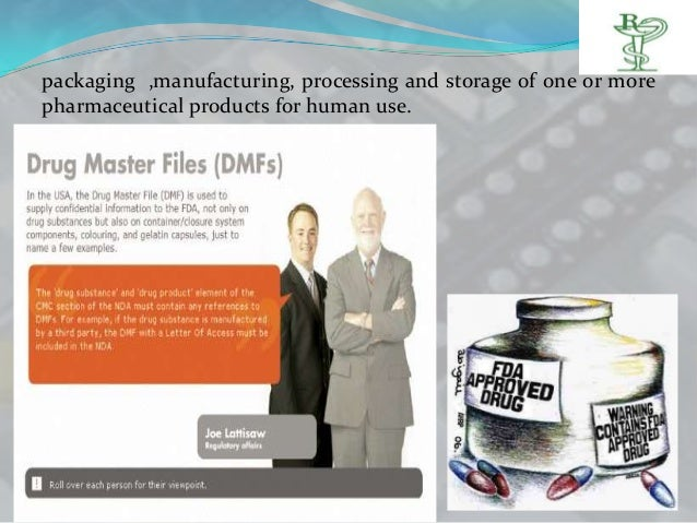 packaging ,manufacturing, processing and storage of one or morepharmaceutical products for human use.