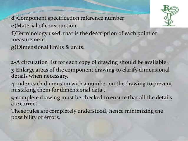 d)Component specification reference numbere)Material of constructionf)Terminology used, that is the description of each po...