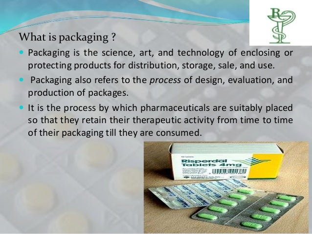 What is packaging ? Packaging is the science, art, and technology of enclosing or  protecting products for distribution, ...