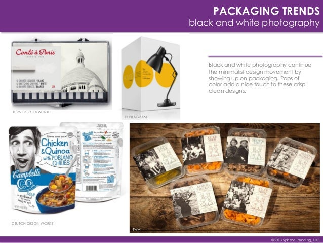 PACKAGING TRENDS black and white photography Black and white photography continue the minimalist design movement by showin...