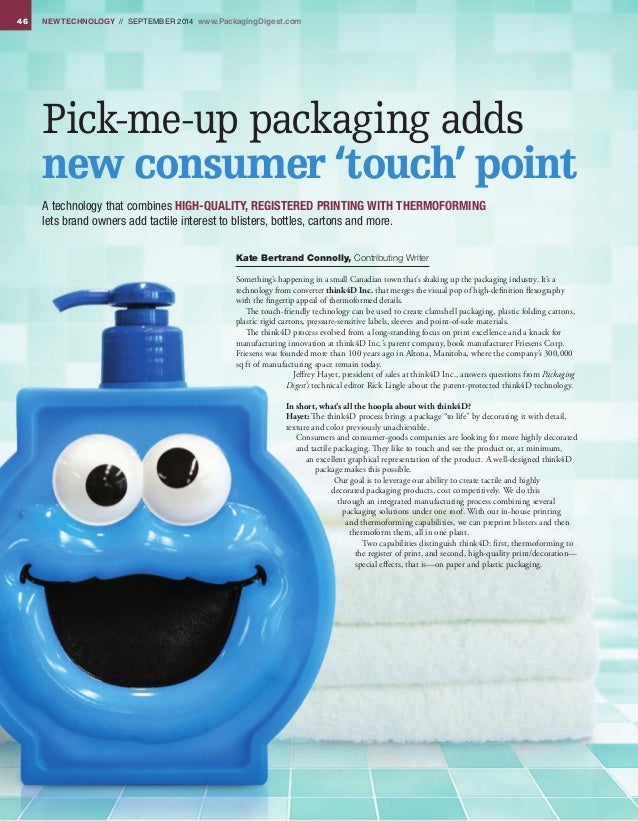 46 NEW TECHNOLOGY // September 2014 www.PackagingDigest.com Pick-me-up packaging adds new consumer 'touch' point A technol...