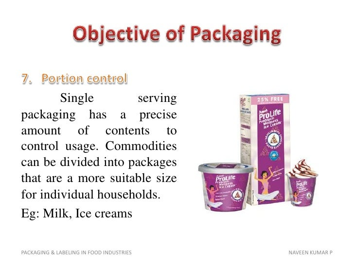 packaging and labeling For further information about packaging and labeling, contact the device and commodity inspection program or contact the missouri division of weights, measures and consumer protection at (573) 751-5639.