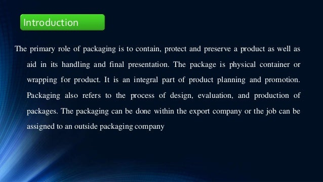 Packaging, Packing, Marking & Labeling
