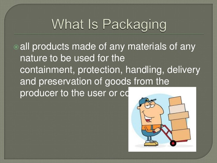 Packaging processes and equipments Slide 2