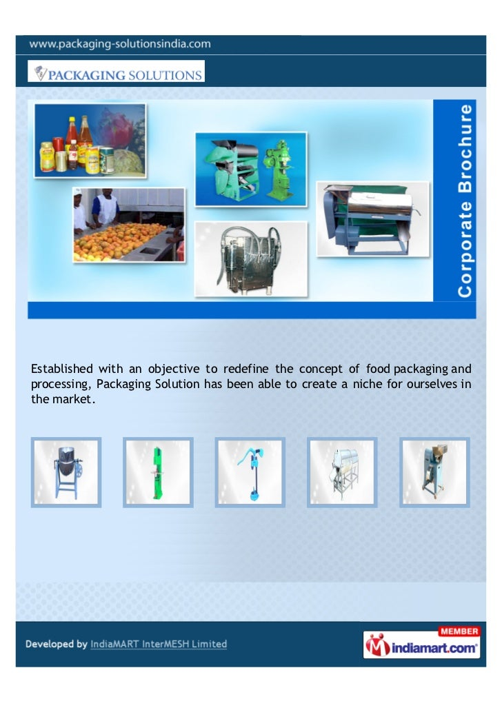 Established with an objective to redefine the concept of food packaging andprocessing, Packaging Solution has been able to...