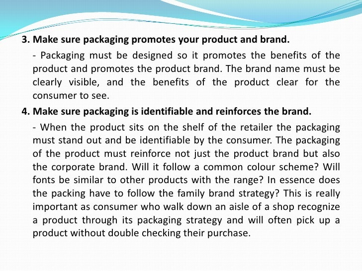 Packaging in different serving sizes can extend a product into new target markets or help to overcome cost barriers. Pack...