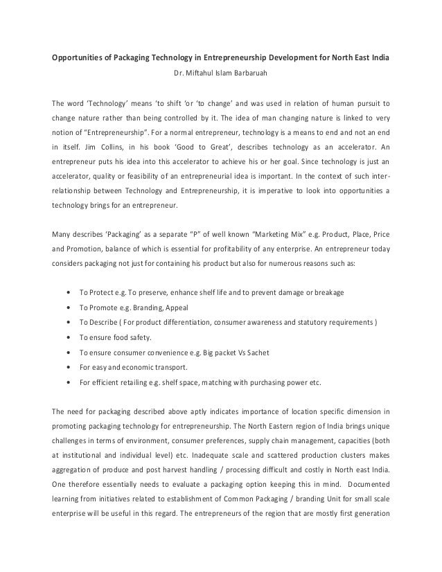 Opportunities of Packaging Technology in Entrepreneurship Development for North East India Dr. Miftahul Islam Barbaruah Th...