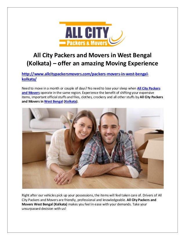 All City Packers and Movers in West Bengal (Kolkata) – offer an amazing Moving Experience http://www.allcitypackersmovers....