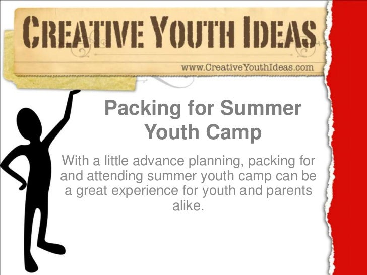 Packing for Summer Youth Camp<br />With a little advance planning, packing for and attending summer youth camp can be a gr...