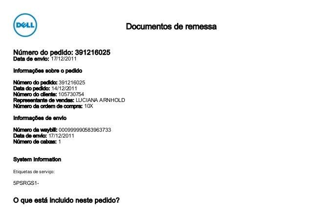 Número do pedido: 391216025Data de envio: 17/12/2011Informações sobre o pedidoNúmero do pedido: 391216025Data do pedido: 1...