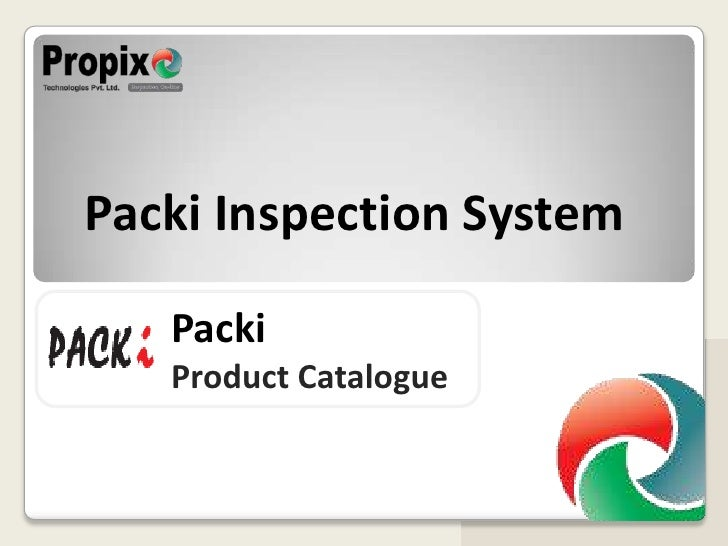 Packi Inspection System<br />Packi<br />Product Catalogue<br />