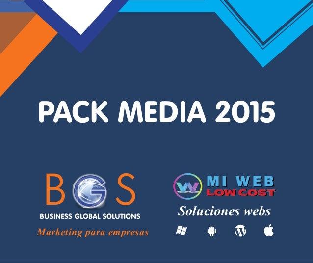Marketing para empresas Soluciones websBUSINESS GLOBAL SOLUTIONS PACK MEDIA 2015 B SG