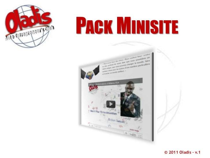 Pack Minisite<br />© 2011 Oladis – v.1<br />