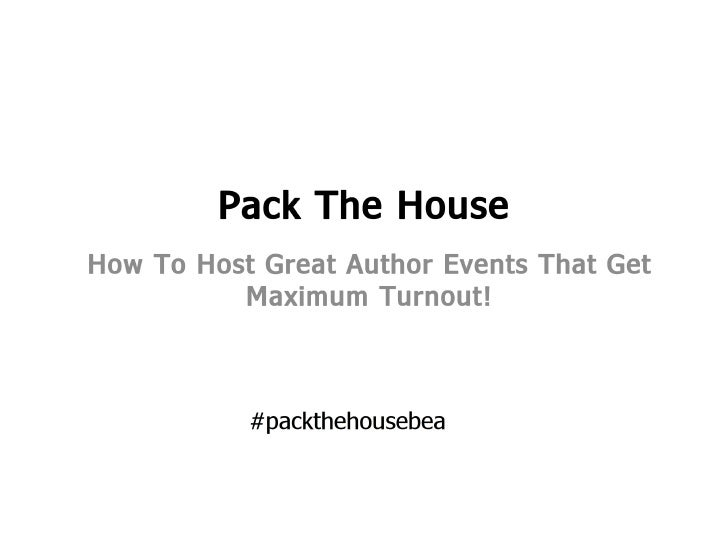 BEA 2012- Pack The House-How to Host Great Author Events