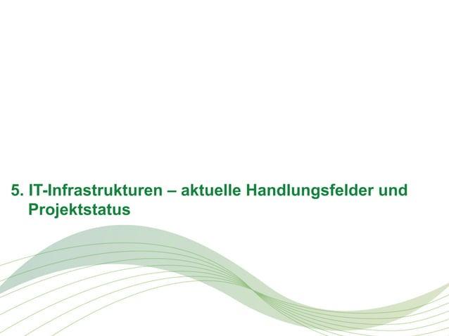 5. IT-Infrastrukturen – aktuelle Handlungsfelder und Projektstatus  © PAC, PAC © September 2013