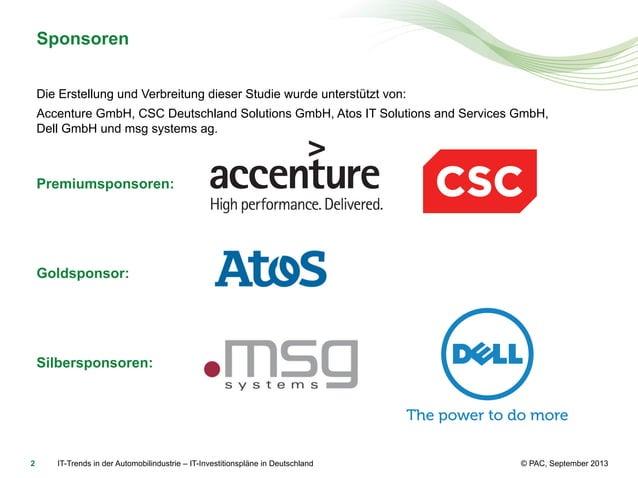 Sponsoren Die Erstellung und Verbreitung dieser Studie wurde unterstützt von: Accenture GmbH, CSC Deutschland Solutions Gm...