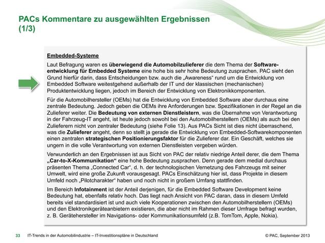 PACs Kommentare zu ausgewählten Ergebnissen (1/3) Embedded-Systeme Laut Befragung waren es überwiegend die Automobilzulief...