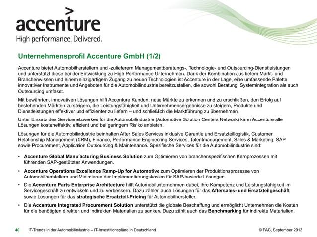 Unternehmensprofil Accenture GmbH (1/2) Accenture bietet Automobilherstellern und -zulieferern Managementberatungs-, Techn...