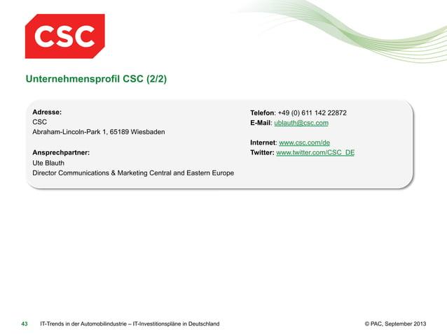 Unternehmensprofil CSC (2/2) Adresse: CSC Abraham-Lincoln-Park 1, 65189 Wiesbaden Ansprechpartner:  Telefon: +49 (0) 611 1...