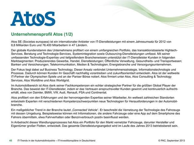 Unternehmensprofil Atos (1/2) Atos SE (Societas europaea) ist ein internationaler Anbieter von IT-Dienstleistungen mit ein...