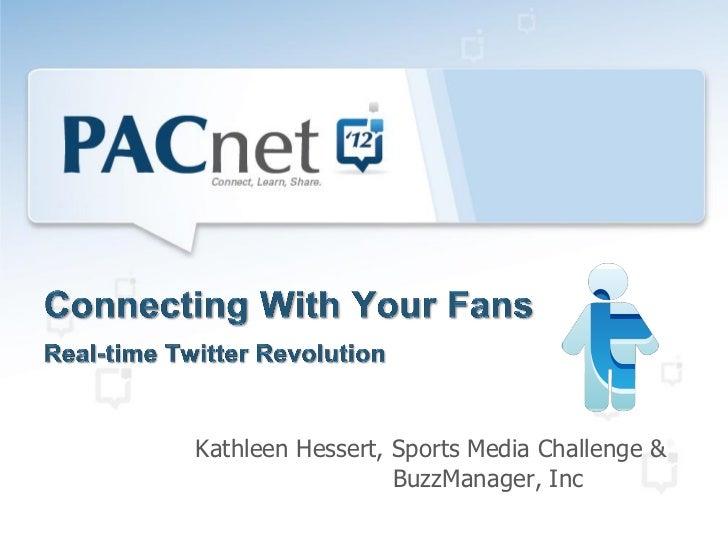 Kathleen Hessert, Sports Media Challenge &                  BuzzManager, Inc