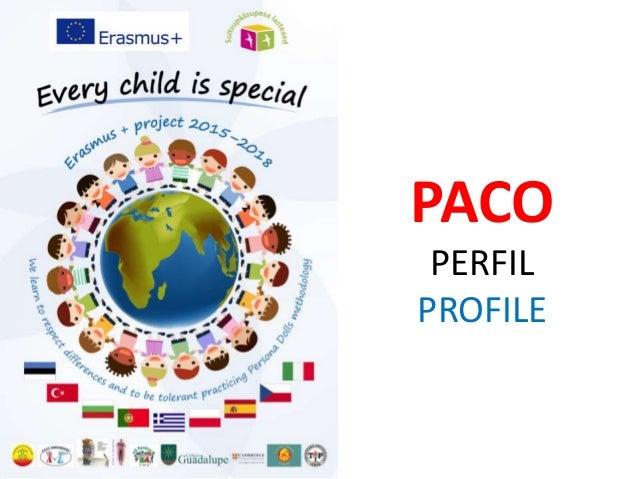 PACO PERFIL PROFILE
