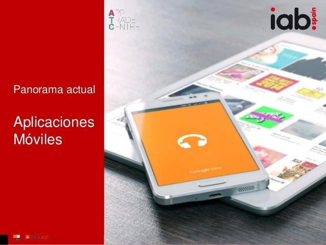 Panorama actual Aplicaciones Móviles