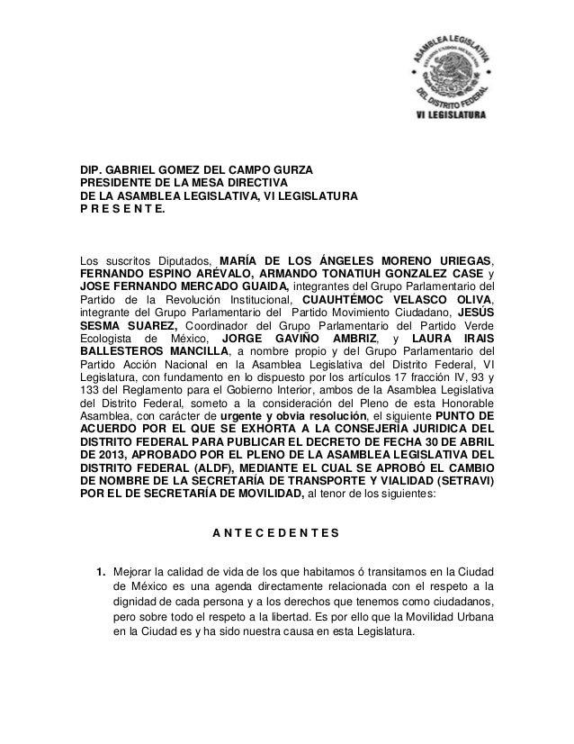 DIP. GABRIEL GOMEZ DEL CAMPO GURZA PRESIDENTE DE LA MESA DIRECTIVA DE LA ASAMBLEA LEGISLATIVA, VI LEGISLATURA P R E S E N ...