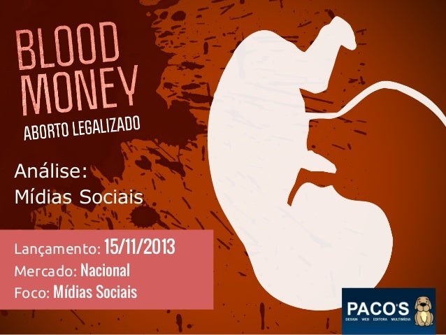 Análise: Mídias Sociais Lançamento: 15/11/2013 Mercado: Nacional Foco: Mídias Sociais