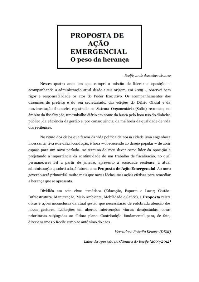 Recife, 21 de dezembro de 2012       Nesses quatro anos em que cumpri a missão de liderar a oposição –acompanhando a admin...