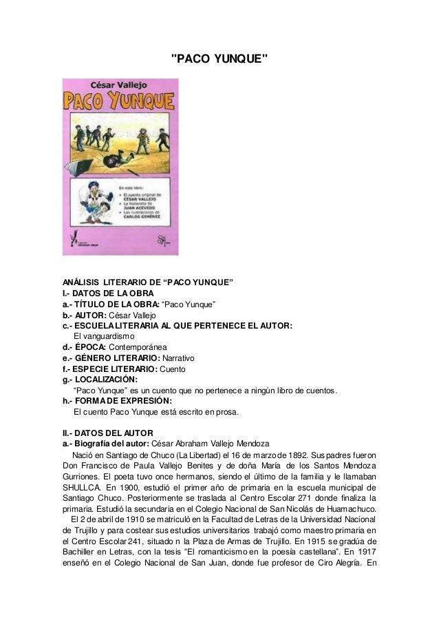 """""""PACO YUNQUE"""" ANÁLISIS LITERARIO DE """"PACO YUNQUE"""" I.- DATOS DE LA OBRA a.- TÍTULO DE LAOBRA: """"Paco Yunque"""" b.- AUTOR: Césa..."""