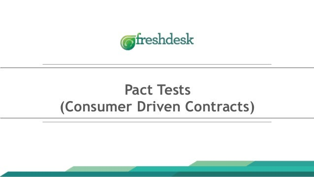 Pact Tests (Consumer Driven Contracts)