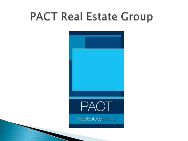 PACT Real Estate Group<br />