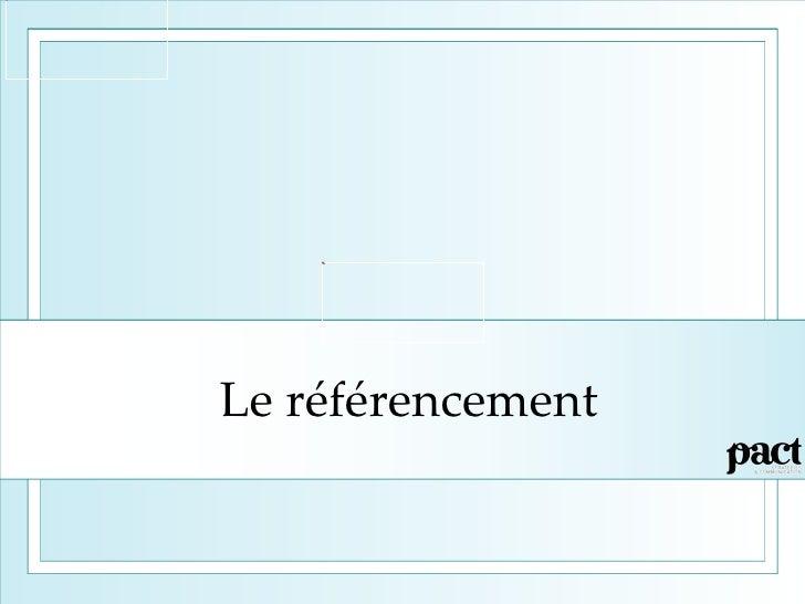 Le référencement