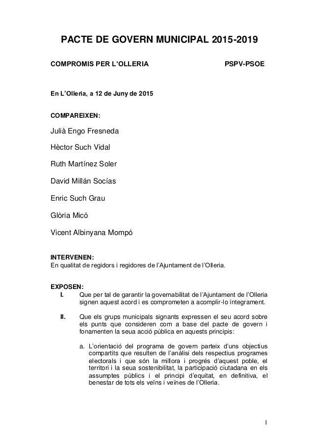 1 PACTE DE GOVERN MUNICIPAL 2015-2019 COMPROMIS PER L'OLLERIA PSPV-PSOE En L'Olleria, a 12 de Juny de 2015 COMPAREIXEN: Ju...