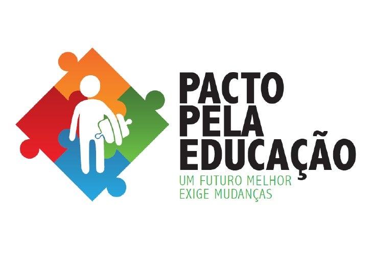 Diretrizes do Pacto pela EducaçãoReforma Educacional GoianaGoiânia, 05 de Setembro de 2011DRAFT