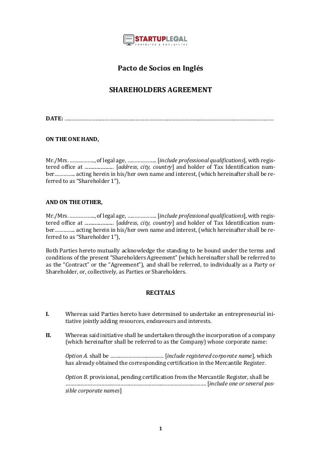 1 Pacto de Socios en Inglés SHAREHOLDERS AGREEMENT DATE: …………………………………………………………………………………………………………………………… ON THE ONE HAND, ...