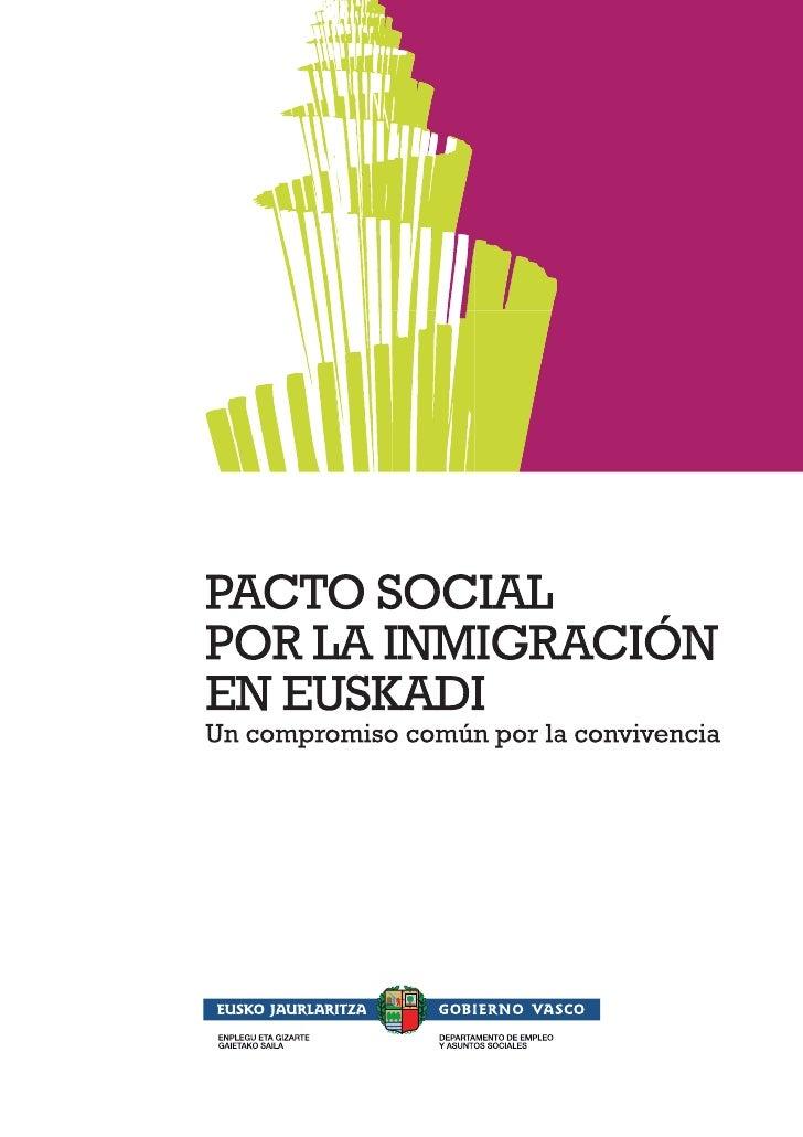 PACTO SOCIAL POR LA INMIGRACIÓN                                     Un compromiso por la convivencia                      ...