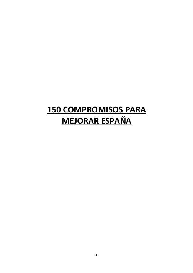 1 150 COMPROMISOS PARA MEJORAR ESPAÑA