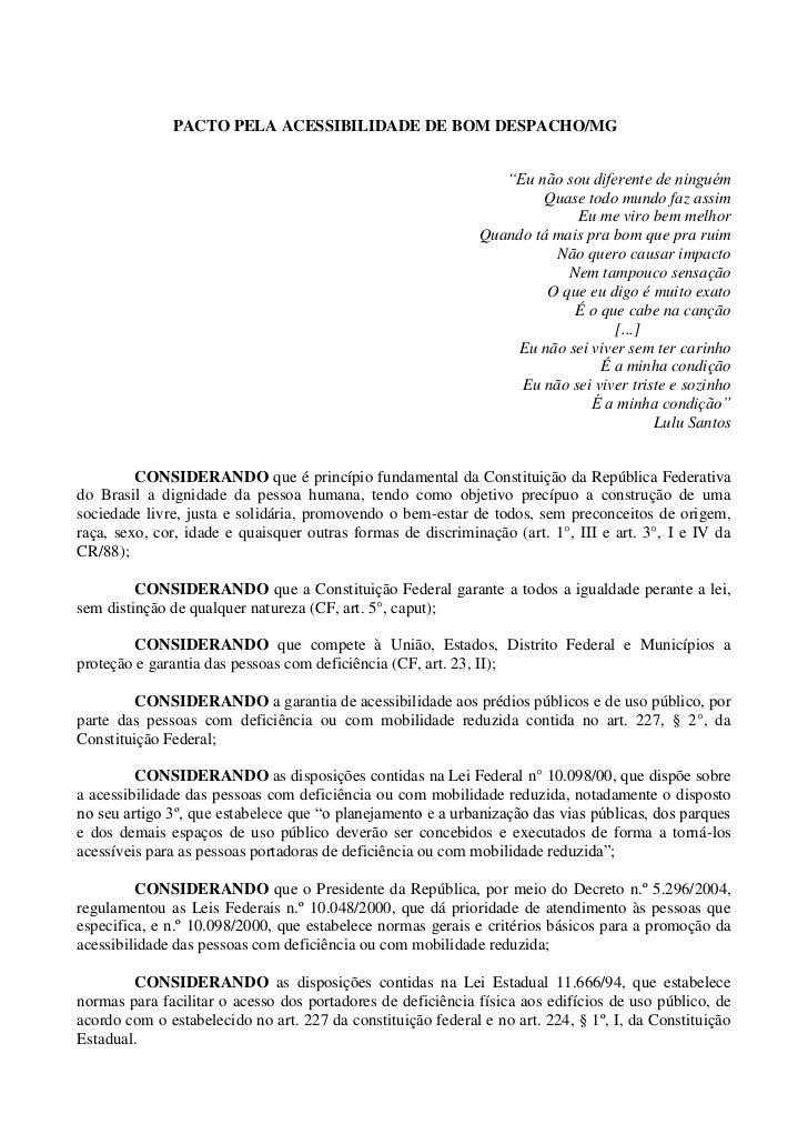 """PACTO PELA ACESSIBILIDADE DE BOM DESPACHO/MG                                                                 """"Eu não sou d..."""