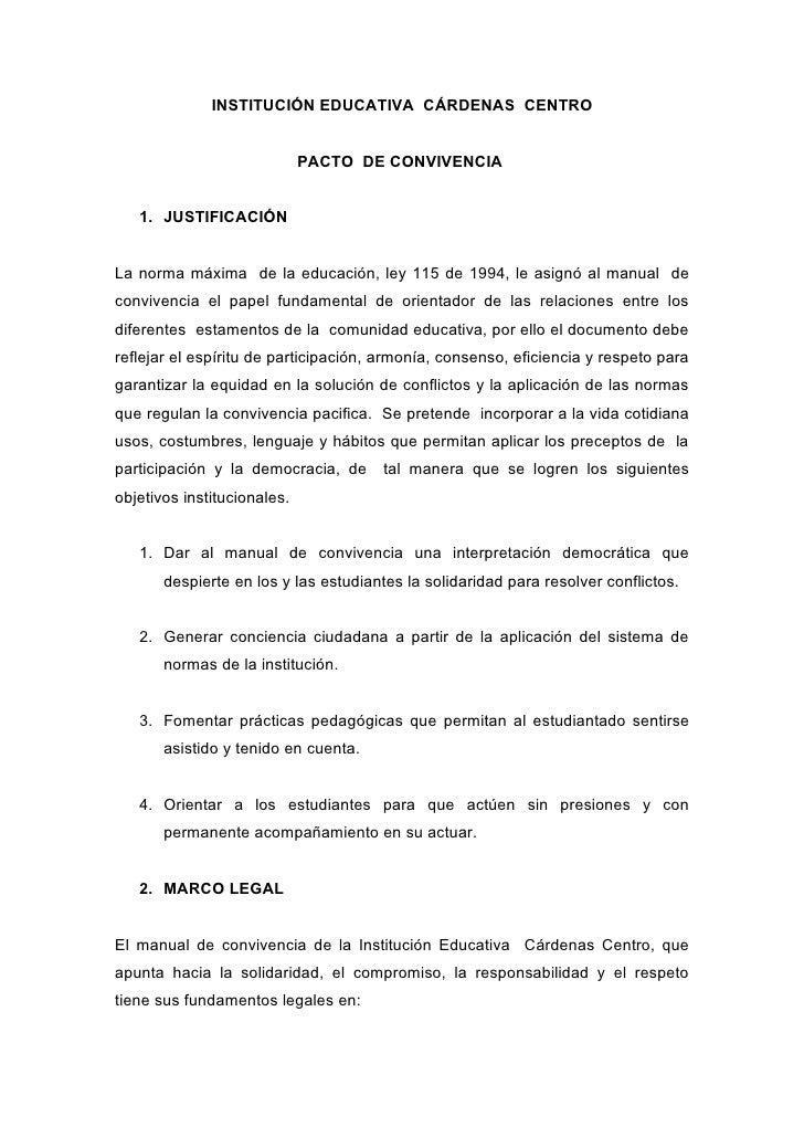 INSTITUCIÓN EDUCATIVA CÁRDENAS CENTRO                                PACTO DE CONVIVENCIA      1. JUSTIFICACIÓN   La norma...