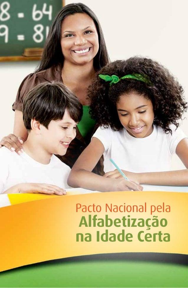 Pacto Nacional pelaAlfabetizaçãona Idade Certa